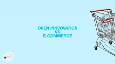 OPEN INNOVATION E-COMMERCE